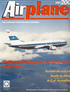 Airplane Magazine part 200 McDonnell Douglas F-4 Phantom KUWAIT AIRWAYS Arado Ar196 ORBIS Very good. Scuffs and writing on cover. Please see large photo for more information and view condition.