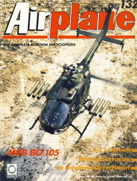 Airplane Magazine part 132 MBB BO 105 Grenada Invasion de Havilland Dove Heron ORBIS Very good. Writing on cover. Please see large photo for more information and view condition.