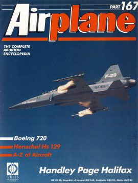 Airplane Magazine part 167 Handley Page Halifax BOEING 720 Henschel Hs 129 ORBIS Very good. Writing on cover. Please see large photo for more information and view condition.