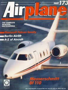 Airplane Magazine part 173 Messerschmitt Bf110 ORBIS Dassault Falcon
