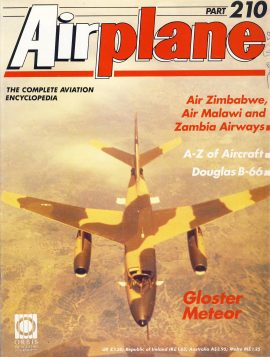 Airplane Magazine part 210 Gloster Meteor ORBIS Air Zimbabwe Malawai Zambia Very good. Writing on cover. Please see large photo for more information and view condition.