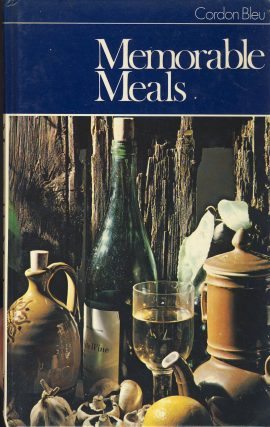 Cordon Bleu Memorable Meals 1970s recipe RARE vintage hardback book 160 pages CBC / B.P.C. Publishing LTD 1971 Pre-owned cookery book in very good condition for age. Please see large photo for more detail and full description for condition report.