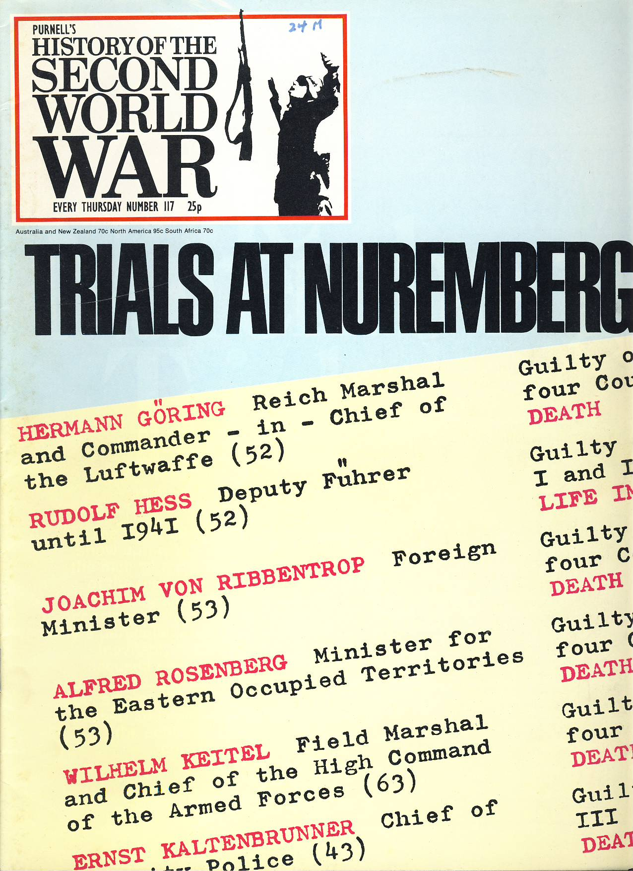 History of the Second World War Magazine #117 Trails at Nuremberg A vintage Purnell's weekly magazine in good read condition. Please see larger photo and full description for details.