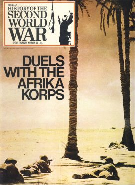 History of the Second World War Magazine #20 Duels with the AFRIKA KORPS Tobruk Survives