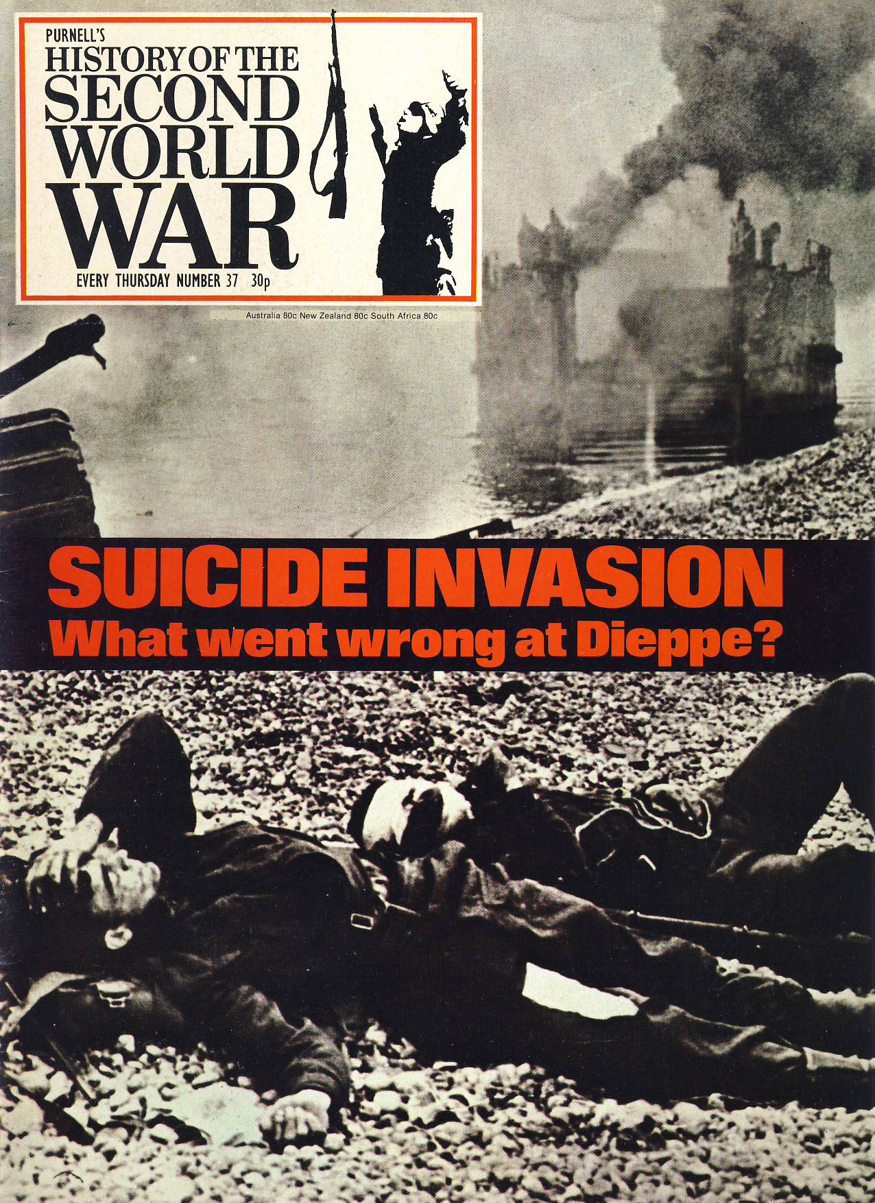 History of the Second World War Magazine #37 SUICIDE INVASION Dieppe A vintage Purnell's weekly magazine in good read condition. Please see larger photo and full description for details.