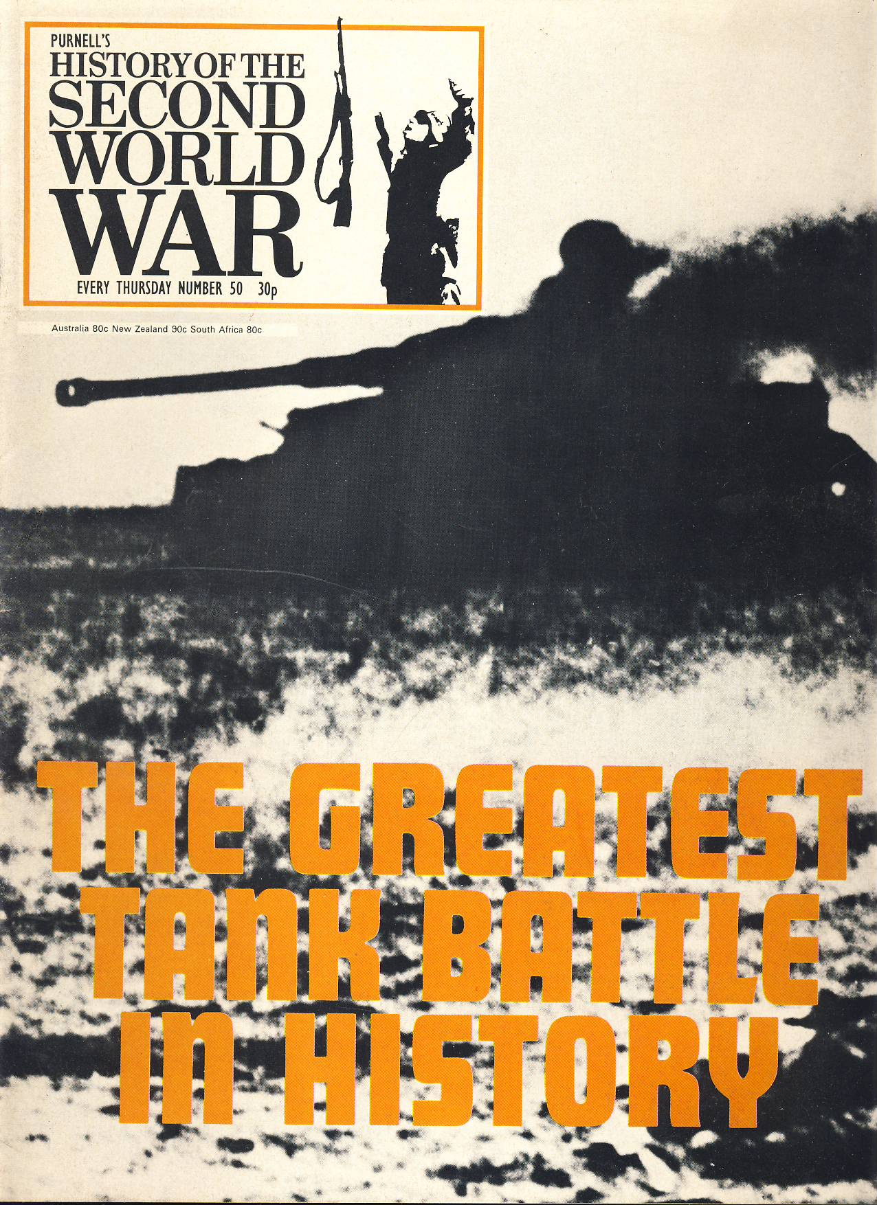 History of the Second World War Magazine #50 Greatest Tank Battle in History