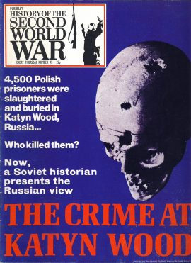 History of the Second World War Magazine #45 The Crime at Katyn Wood A vintage Purnell's weekly magazine in well read condition. Please see larger photo and full description for details.