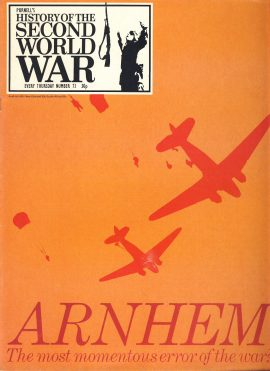 History of the Second World War Magazine #73 ARNHEM Race to Holland CHANNEL PORTS A vintage Purnell's weekly magazine in good read condition. Please see larger photo and full description for details.