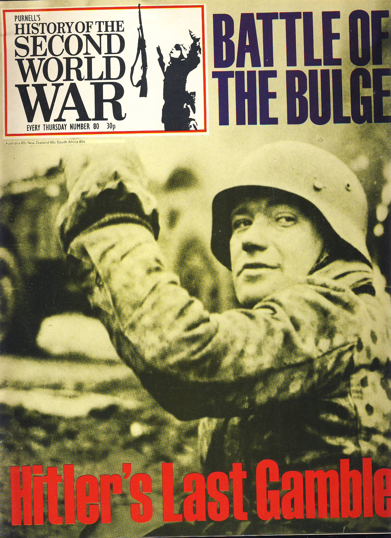 History of the Second World War Magazine #80 HITLER'S LAST GAMBLE Battle of the Bulge A vintage Purnell's weekly magazine in good read condition. Please see larger photo and full description for details.