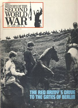 History of the Second World War Magazine #78 Red Army's Drive to the Gates of Berlin A vintage Purnell's weekly magazine in good read condition. Please see larger photo and full description for details.