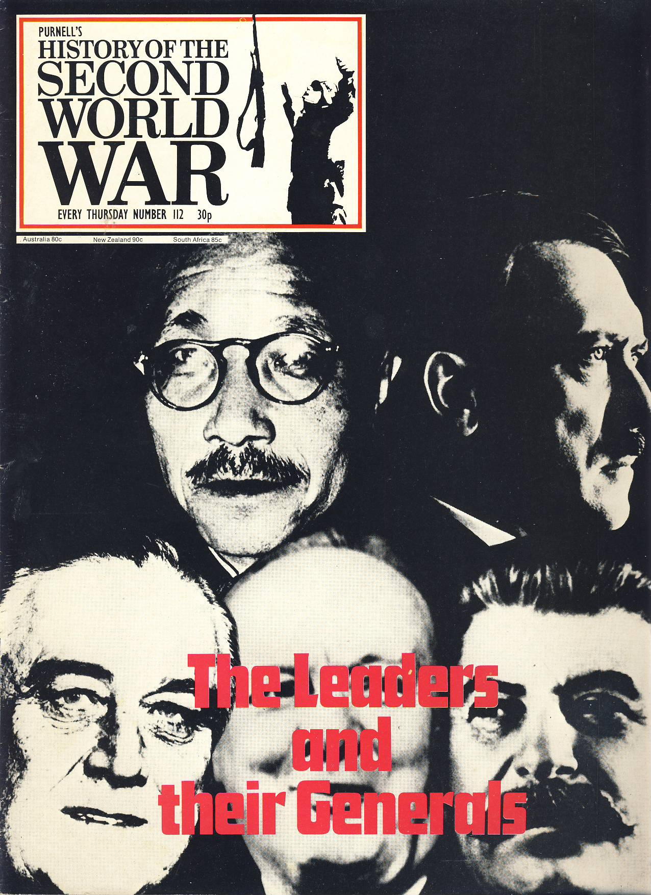 History of the Second World War Magazine #112 The Leaders and their Generals. Roosevelt