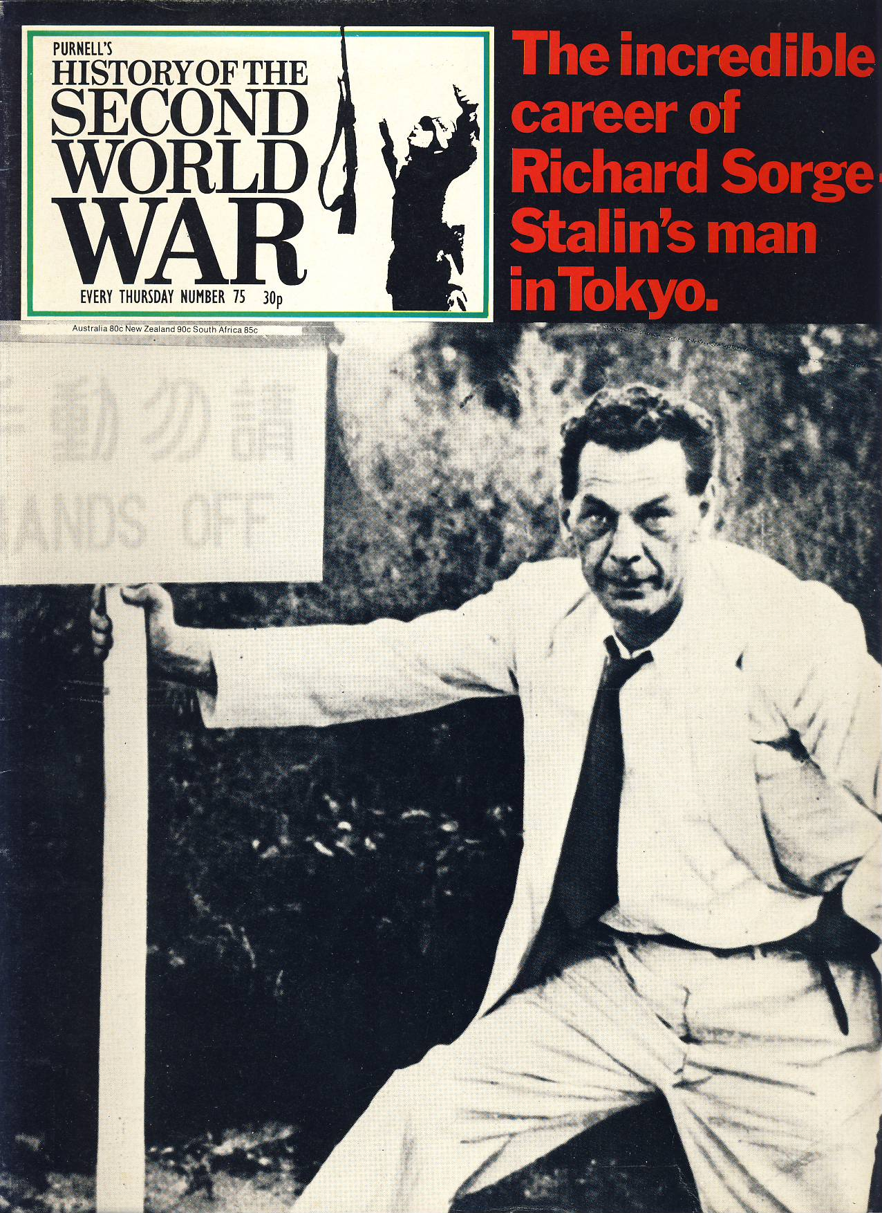 History of the Second World War Magazine #75 Richard Sorge Stalin's man in Tokyo A vintage Purnell's weekly magazine in well read condition. Please see larger photo and full description for details.