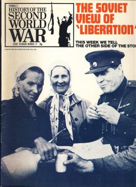 History of the Second World War Magazine #77 The Soviet View of Liberation A vintage Purnell's weekly magazine in good read condition. Please see larger photo and full description for details.
