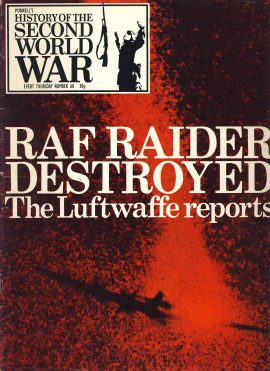 History of the Second World War Magazine #60 RAF RAIDER DESTROYED Luftwaffe reports A vintage Purnell's weekly magazine in good read condition. Please see larger photo and full description for details.