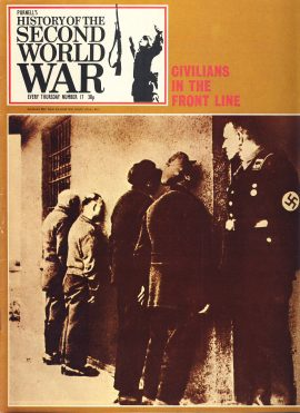 History of the Second World War Magazine #17 Civilian in the Front Line NAZI OVERLORDS A vintage Purnell's weekly magazine in good read condition. Please see larger photo and full description for details.