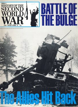 History of the Second World War Magazine #81 The Allies Hit Back BATTLE OF THE BULGE A vintage Purnell's weekly magazine in good read condition. Please see larger photo and full description for details.