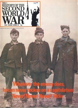 History of the Second World War Magazine #83 Never! Never! Never! HITLER Gates of Berlin
