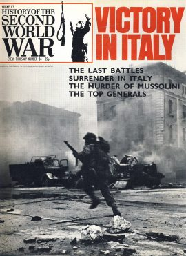 History of the Second World War Magazine #84 VICTORY IN ITALY The Murder of Mussolini A vintage Purnell's weekly magazine in good read condition. Please see larger photo and full description for details.