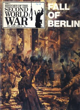 History of the Second World War Magazine #86 FALL OF BERLIN A vintage Purnell's weekly magazine in good read condition. Please see larger photo and full description for details.