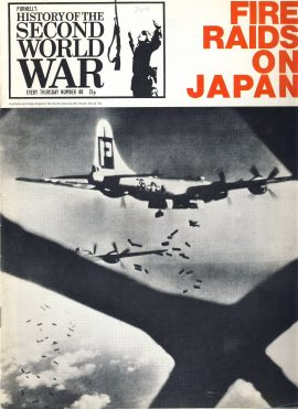 History of the Second World War Magazine #88 Fire Raids on Japan A vintage Purnell's weekly magazine in well read condition. Please see larger photo and full description for details.