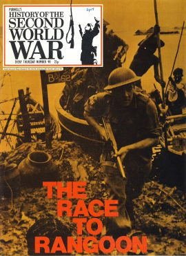 History of the Second World War Magazine #90 The Race to Rangoon A vintage Purnell's weekly magazine in good read condition. Please see larger photo and full description for details.