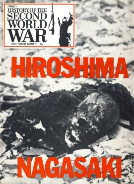 History of the Second World War Magazine #92 HIROSHIMA NAGASAKI A vintage Purnell's weekly magazine in good read condition. Please see larger photo and full description for details.