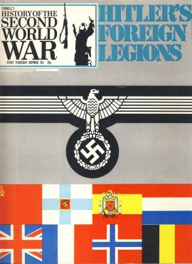 History of the Second World War Magazine #103 Hitler's Foreign Legions A vintage Purnell's weekly magazine in good read condition. Please see larger photo and full description for details.