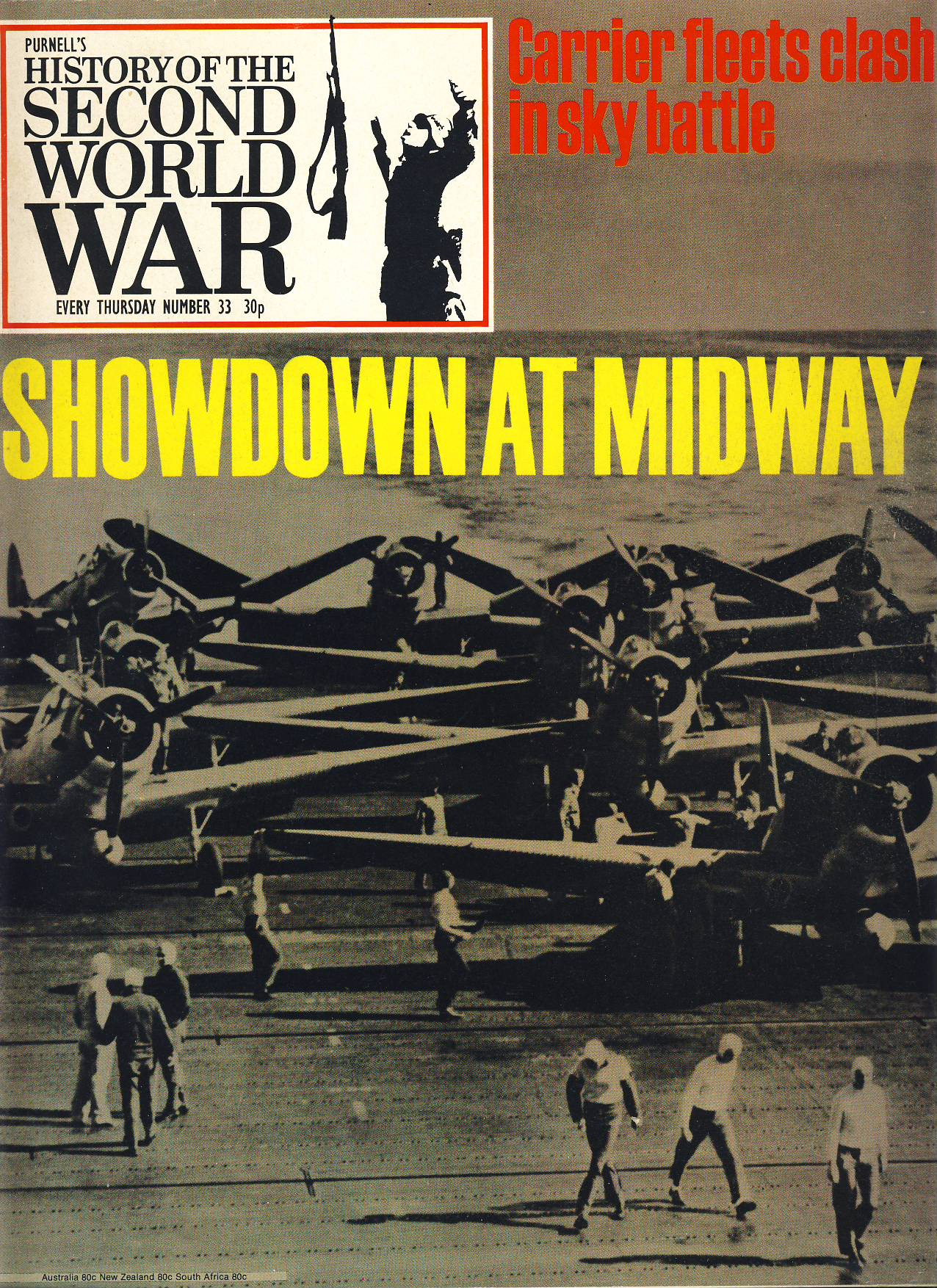 History of the Second World War Magazine #33 Showdown at Midway Carrier fleets clash in sky battle A vintage Purnell's weekly magazine in good read condition. Please see larger photo and full description for details.