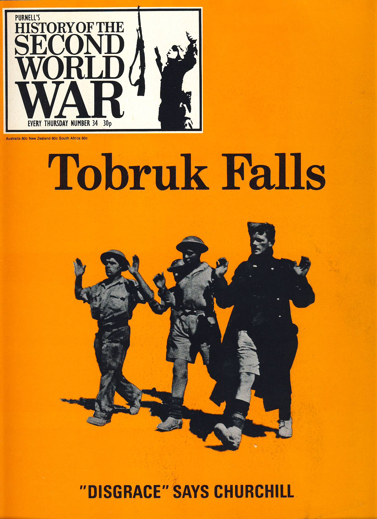 History of the Second World War Magazine #34 Torbruk Falls Disgrace says Churchill A vintage Purnell's weekly magazine in good read condition. Please see larger photo and full description for details.