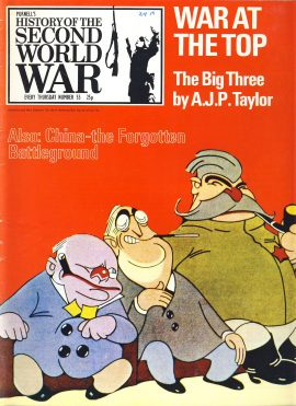 History of the Second World War Magazine #55 War at the Top. The Big Three by AJP Taylor Also China the Forgotten Battleground.  An observer at Tehran. A vintage Purnell's weekly magazine in good read condition. Please see larger photo and full description for details.