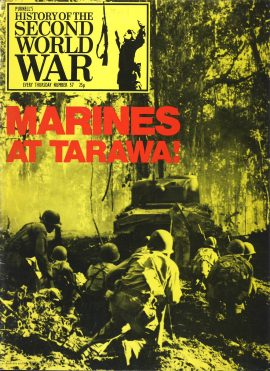 History of the Second World War Magazine #57 Marines at Tarawa! A vintage Purnell's weekly magazine in good read condition. Please see larger photo and full description for details.