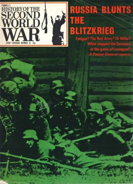 History of the Second World War Magazine #23 Russia Blunts the Blitzkrieg A vintage Purnell's weekly magazine in well read condition. Please see larger photo and full description for details.