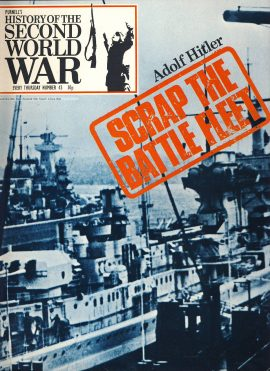 History of the Second World War Magazine #43 Adolf Hitler SCRAP THE BATTLE FLEET A vintage Purnell's weekly magazine in good read condition. Please see larger photo and full description for details.