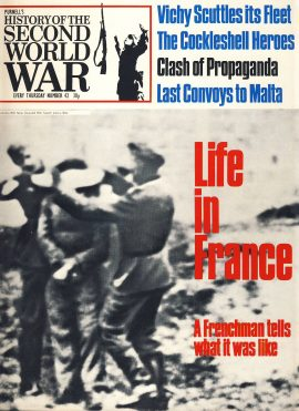 History of the Second World War Magazine #42 FRANCE A Frenchman tells what it was like Vichy Scuttles its Fleet