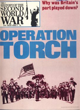 History of the Second World War Magazine #41 OPERATION TORCH A vintage Purnell's weekly magazine in good read condition. Please see larger photo and full description for details.