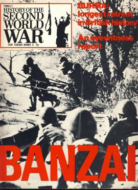 History of the Second World War Magazine #32 BANZAI Burma A vintage Purnell's weekly magazine in good read condition. Please see larger photo and full description for details.