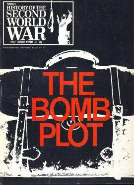 History of the Second World War Magazine #68 The Bomb Plot A vintage Purnell's weekly magazine in good read condition. Please see larger photo and full description for details.