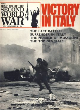 History of the Second World War Magazine #84 Death of Mussolini VICTORY IN ITALY A vintage Purnell's weekly magazine in good read condition. Please see larger photo and full description for details.