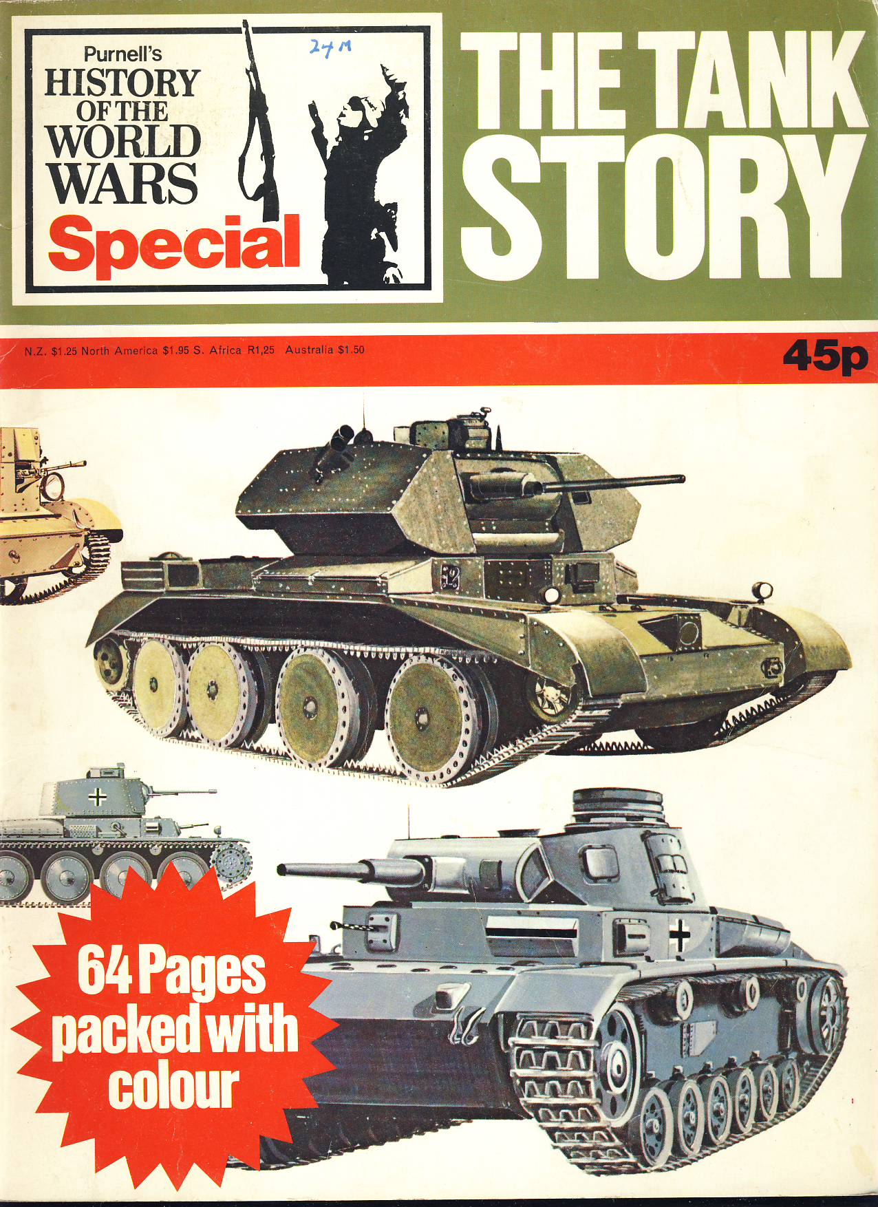 History of the World Wars Magazine SPECIAL The Tank Story 1972 A vintage Purnell's publication in very well read condition - 64 pages. Please see larger photo and full description for details.