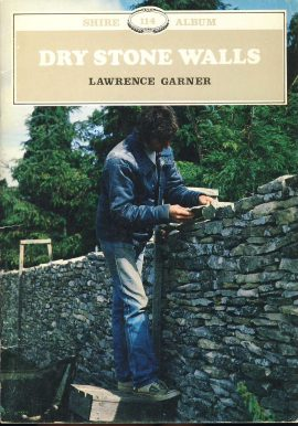 DRY STONE WALLS by Lawrence Garner 1984 booklet ref353 32 pages publisher Shire 114 Album. Pre-owned book in good condition for age. Please see large photo for more details.