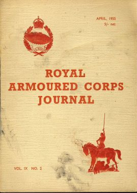ROYAL ARMOURED CORPS JOURNAL April 1955 ref356 Vol.IX No.2 FEAR NAUGHT price on cover 5/- net. Some great vintage adverts. Pre-owned in good condition for age. Please see large photo for more details.
