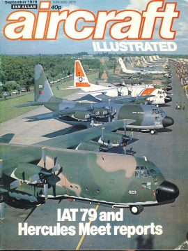 1979 Aircraft Illustrated magazine IAT 79 & Hercules Meet reports ref361 Ian Allen publication vol.12 no.9 Pre-owned in good condition for age. Please see large photo for more details.