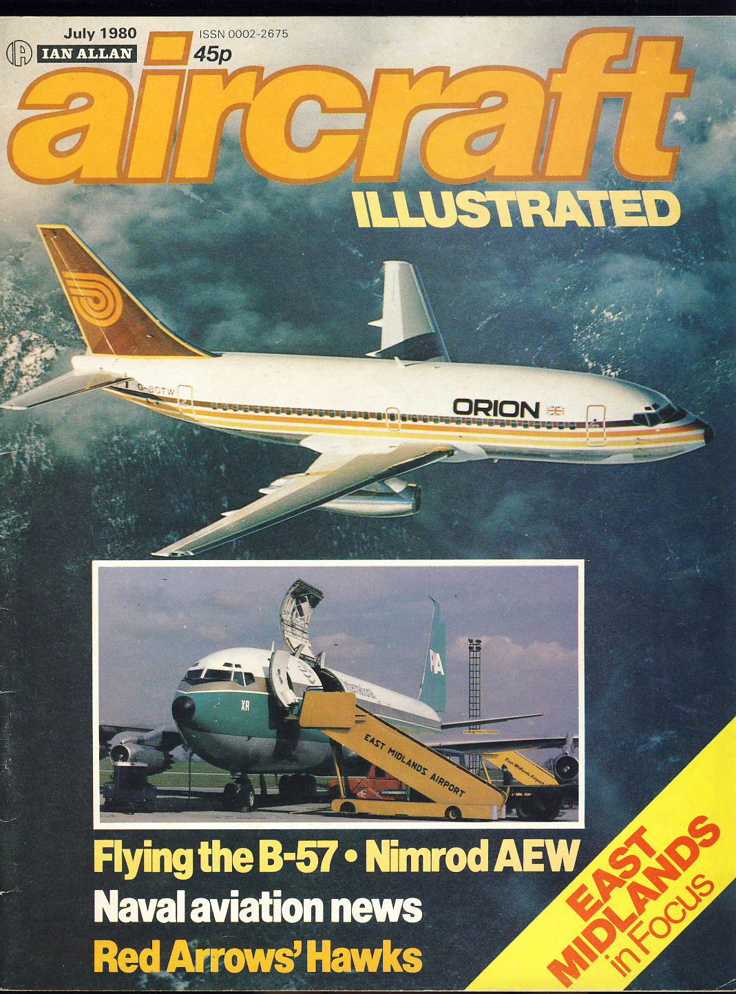 1980 Aircraft Illustrated magazine B57 Nimrod AEW Red Arrows Hawks ref362 Ian Allen publication vol.13 no.7 Pre-owned in good condition for age. Please see large photo for more details.