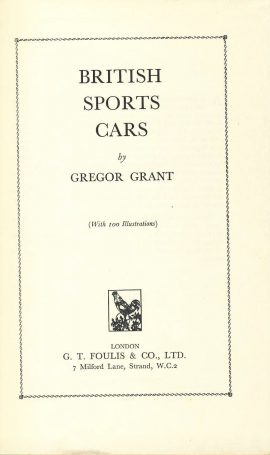 BRITISH SPORTS CARS by Gregor Grant 1958 hardback book ref363 with 100 illustrations. No dustjacket. Pre-owned book in good condition for age. Please see large photo for more details.