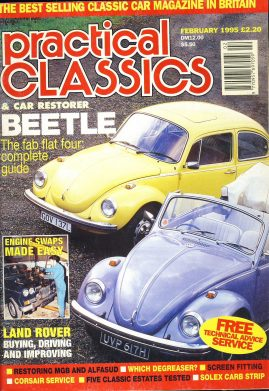 February 1995 Practical Classics & Car Restorer magazine BEETLE Also in this issue Land Rover