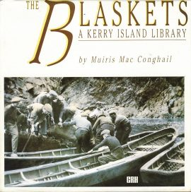 The BLASKETS Kerry Island Library by Muiris Mac Conghail HB book with dustjacket ref377 Pre-owned 1988 book in very good condition for age. Please see large photo for more details.