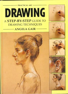Practical Art DRAWING Step-by-Step guide by Angela Gair HB book 1997 ref378 Pre-owned book in very good condition for age. Please see large photo for more details.