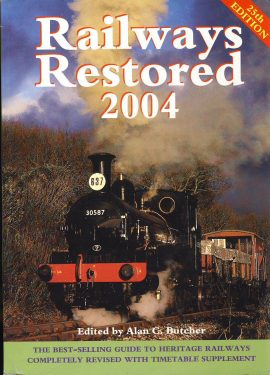 Railways Restored 2004 Alan G Butcher 25th Edition softback book ref382 Ian Allen Guide to Heritage Railways 2004 Pre-owned book in good clean condition for age. Please see large photo for more details.