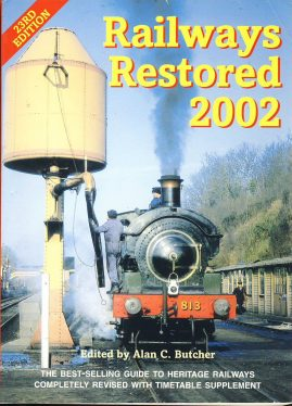 Railways Restored 2002 Alan C Butcher 23rd Edition softback book ref383 Ian Allen Guide to Heritage Railways 2002 Pre-owned book in good clean condition for age. Please see large photo for more details.