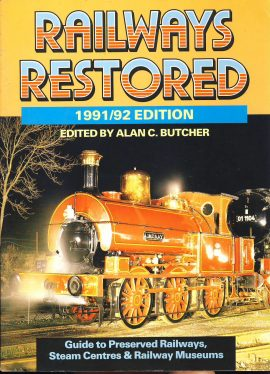 Railways Restored 1991/92 Edition Alan C Butcher softback book ref384  Ian Allen Guide to Preserverd Railways Steam Centres and Railway Museums. Pre-owned book in good clean condition for age. Please see large photo for more details.